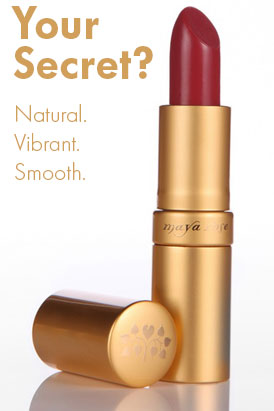 Your Secret? Natural. Vibrant. Smooth.
